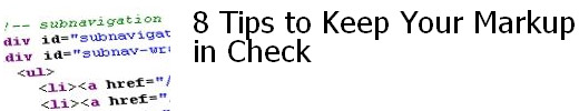 8 Tips to Keep Your Markup in Check