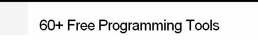 60+ Free Programming Tools