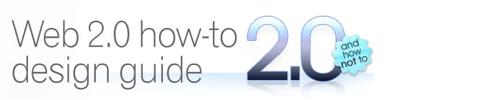 How to Design a Web 2.0 Site
