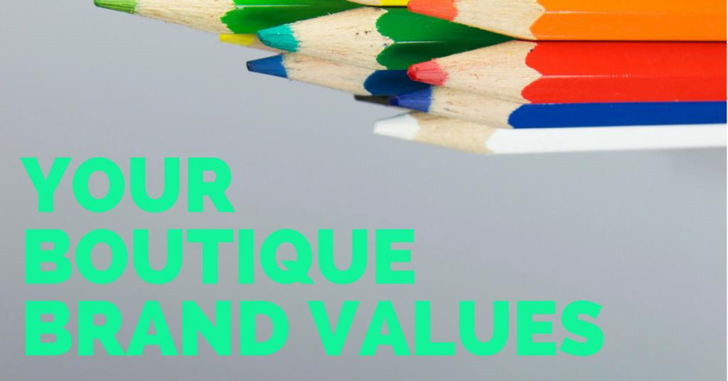 Define Your Boutique Brand Values