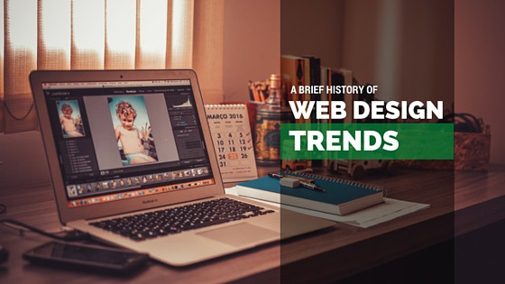 A Brief History Of Web Design Trends