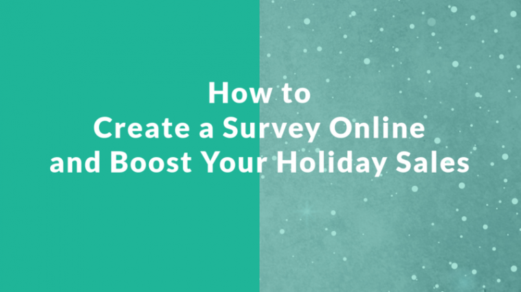 banner-how-to-create-a-survey-online-for-holiday-sales