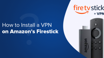 Install-Firestick-on-VPN