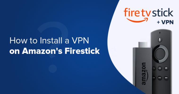 Install-Firestick-on-VPN
